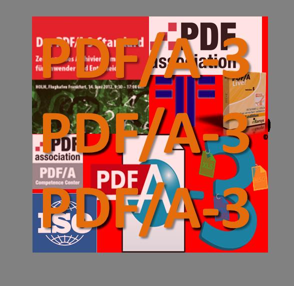 PDF/A-3: Archivformat oder nur Container für beliebige Inhalte?