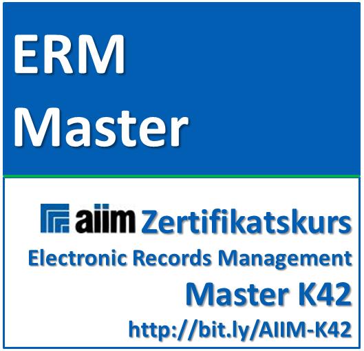 Modern Records Management Master (AIIM Zertifikats-Kurs)