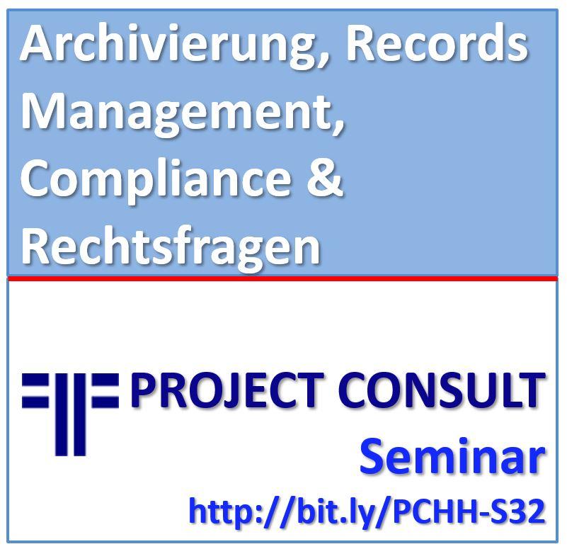Archivierung, Records Management, Compliance & Rechtsfragen