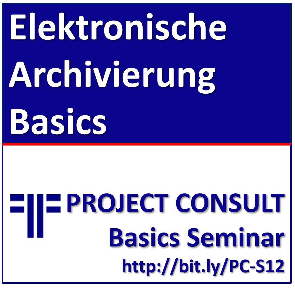 Elektronische Archivierung Basics